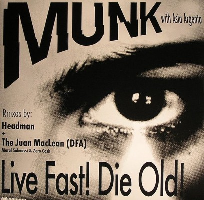Munk - Live fast! Die Old! Cover